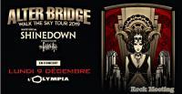 ALTER BRIDGE - SHINEDOWN - THE RAVEN AGE - Paris - L'Olympia - 09/12/19 - Report + Vidéo officielle !
