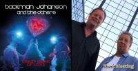 BACKMAN JOHANSON AND THE OTHERS  - Crazy Game Of Love - Chronique