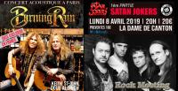 BURNING RAIN +  SATAN JOKERS - Paris - La Dame De Canton - 08/04/2019