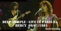 DEEP PURPLE - Live In Paris 85  -  Bercy  09/07/1985