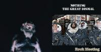 NOTHING - The great dismal - Chronique