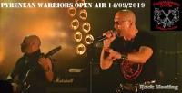 PYRENEAN WARRIORS OPEN AIR V - 14/09/2019 Avec Sortilège -  Aria - Omen - Blasphème  - Mindless Sinner - Metalian  - Wytch Hazel - Sacral Rage - Chevalier