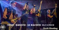 TITAN - Bayonne -  Le Magneto - 01/11/2019