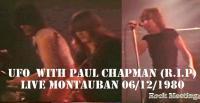 UFO With Paul Chapman (R.I.P) - Montauban 06/12/1980 - Report + vidéo