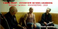 URIAH HEEP - Interview Russel Gilbrook - Toulouse - Le Bikini - 2019
