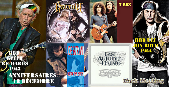anniversaires 18 decembre keith richards uli jon roth heavenly t rex white lion jackyl fear factory kreator in this moment ozzy osbourne last autumn s dream tankard baroness