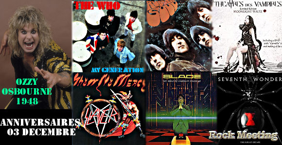 anniversaires 3 decembre ozzy osbourne jefferson starship molly hatchet slade the who the beatles slayer