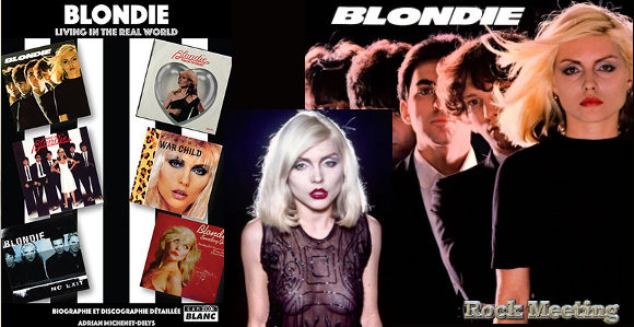 blondie living in the real world la biographie et discographie