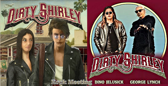 dirty shirley premier album avec george lynch ex dokken et dino jelusick animal drive