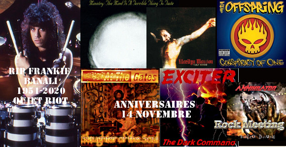 anniversaires 14 novembre quiet riot styx the offspring bon jovi marilyn manson type o negative ministry helix at the gates bolt thrower exciter the faceless