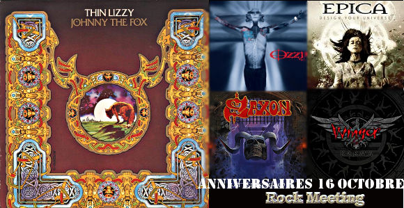 anniversaires 16 octobre rainbow thin lizzy bachman turner overdrive primal fear hellyeah kamelot ozzy osbourne epica grave saxon