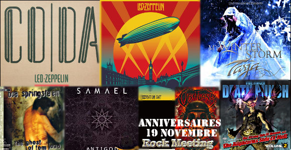 anniversaires 19 novembre led zeppelin tarja matt sorum tool page plant bruce springsteen cradle of filth obituary samael five finger death punch