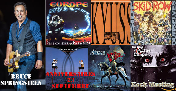 anniversaires 22 septembre alice cooper bruce springsteen enslaved europe kyuss skid row dream theater saxon pantera