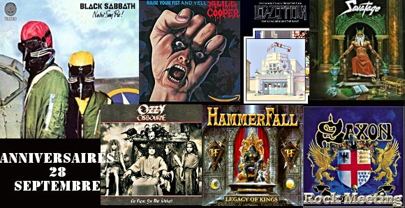 anniversaires 28 septembre black sabbath alice cooper savatage led zeppelin george lynch ozzy osbourne hammerfall the dillinger escape plan saxon 3 inches of