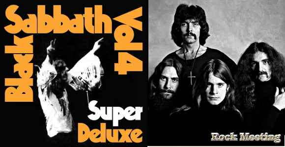 black sabbath vol 4 super deluxe edition une nouvelle edition de luxe