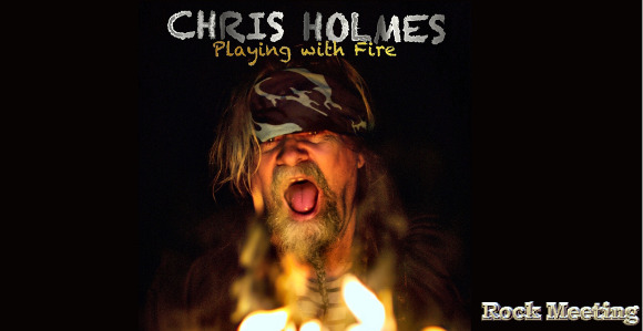 chris holmes playing with fire nouveau single