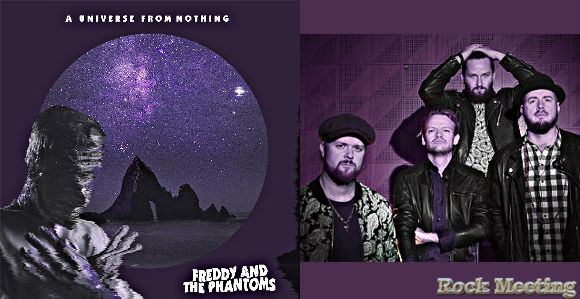 freddy and the phantoms a universe from nothing nouvel album le 24 avril 2020