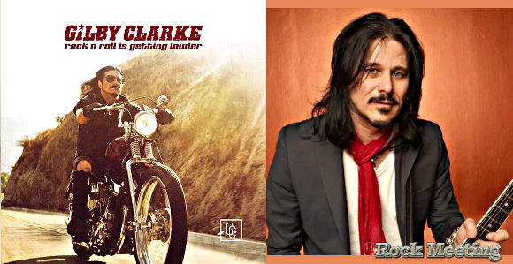 gilby clarke rock n roll is getting louder