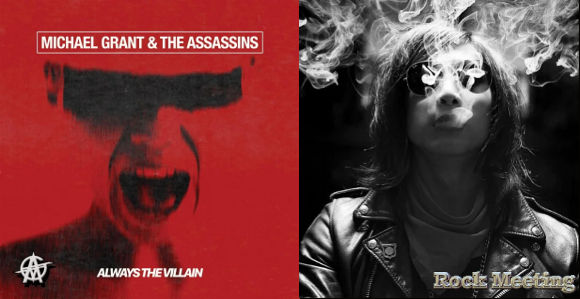 michael grant the assassins always the villain le nouvel album de l ex guitariste de l a guns