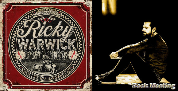 ricky warwick when life was hard and fast nouvel album fighting heart video clip