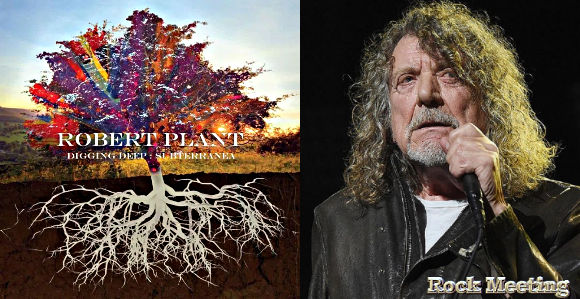 robert plant digging deep subterranea chronique