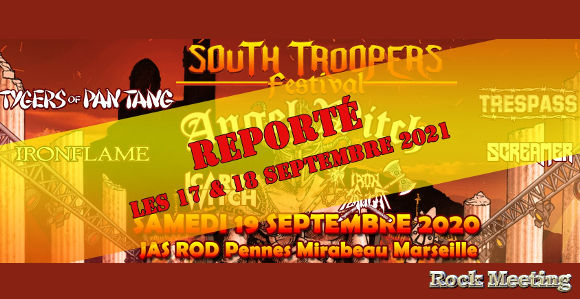 south troopers festival 17 18 09 2021 avec angel witch tygers of pan tang trespass ironflame screamer icarus witch iron slaught
