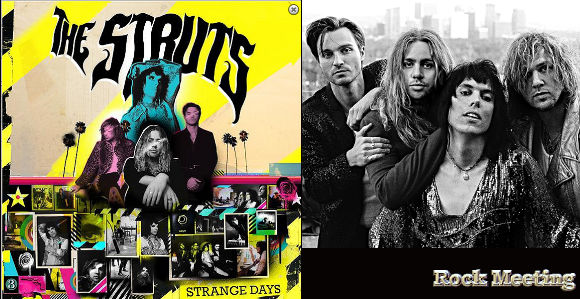 the struts strange days nouvel album et single avec robbie williams