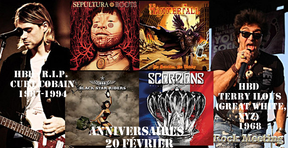 anniv 20 fevrier steely dan europe aerosmith scorpions nirvana great white genesis lou reed sepultura in flames dismember raunchy aborted hammerfall black star riders