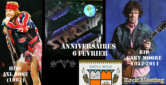 anniv 6 fevrier guns n roses gary moore angel jeff beck the byrds jefferson starship simple minds therapy