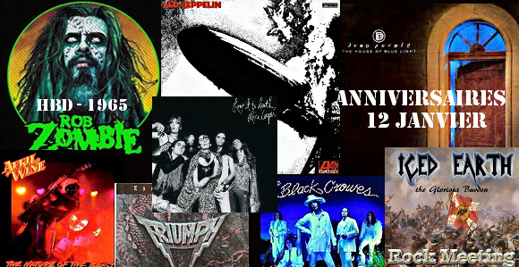 anniv 12 janvier led zeppelin deep purple rob zombie alice cooper april wine triumph the black crowes he black crowes iced earth grave digger