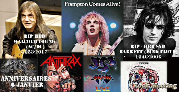 anniversaires 6 janvier malcolm young ac dc living colour trixter kittie syd barret pink floyd anthrax iced earth james labrie peter frampton yes halestorm