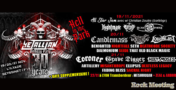 metallian birthday party hell in the park les 30 ans du magazine les 19 20 21 22 novembre 2021