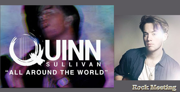 quinn sullivan wide awake nouvel album all around the world