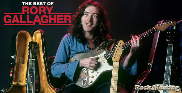 rory gallagher the best of chronique