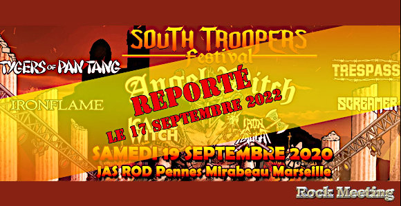 south troopers festival 17  09 2022 avec angel witch tygers of pan tang trespass ironflame screamer icarus witch iron slaught