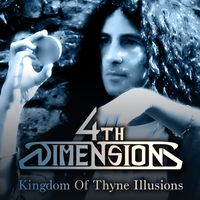 4TH DIMENSION Kingdom Of Thyne Illusions