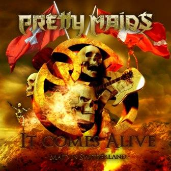 PRETTY MAIDS It Comes Alive - Maid in Switzerland