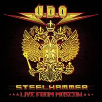 U.D.O. Steelhammer Live From Moscow