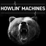 HOWLIN' MACHINES Fever