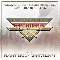 ALESSANDRO DEL VECCHIO & FRIENDS WITH TOBY HITCHCOCK - Live At Frontiers XX anniversary