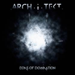 ARCHITEKT   Eons Of Domination