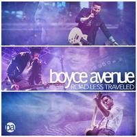 BOYCE AVENUE Road Less Travelled
