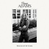 BRYAN ADAMS Tracks of My Years