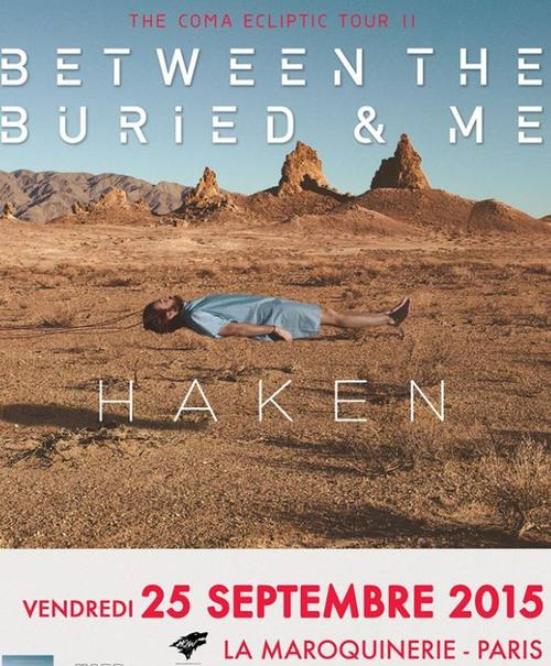 HAKEN – BETWEEN THE BURIED AND ME - La Maroquinerie - Paris - 25/09/2015