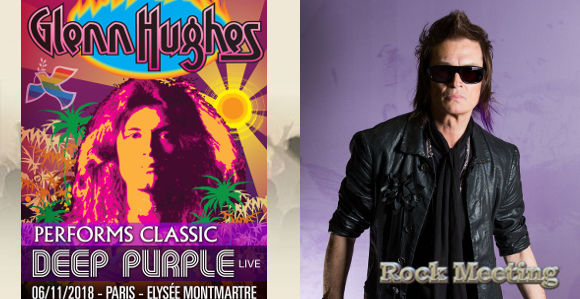 glenn hughes performs classic deep purple le 6 novembre a paris