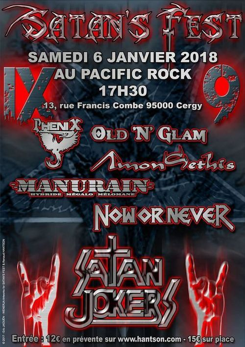 SATAN'S FEST VIII - Satan Jokers - Now or Never - Manurain - Amon Sethis - Old'n Glam - Phenix - Cergy - 06/01/2018