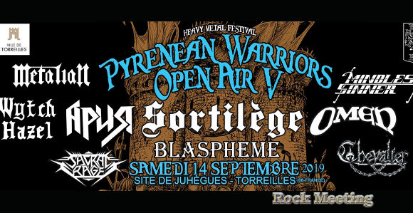 pyrenean warriors open air 14 09 2019 avec sortilege aria omen blaspheme