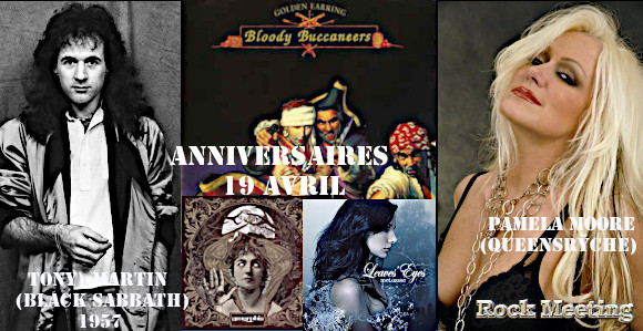 anniv 19 avril black sabbath golden earing slayer winger metallica iron maiden queensryche rem the mentors the cranberries mygrain mastercastle leaves eyes