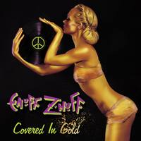 ENUFF Z NUFF   Covered In Gold