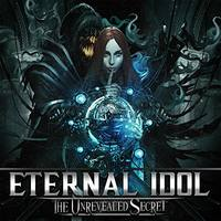ETERNAL IDOL The Unrevealed Secret